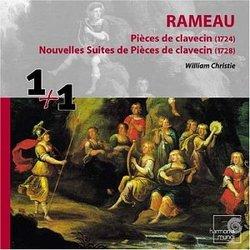 Rameau: Pièces de clavecin (1724); Nouvelles Suites de Pièces de clavecin (1728)