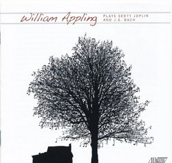 William Appling Plays Joplin and Bach