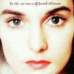 So Far: Best of Sinead O'Connor