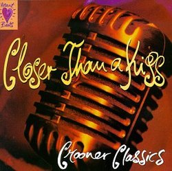 Heart Beats: Closer Than a Kiss - Crooner