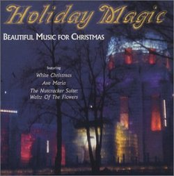 Holiday Magic: Beautiful Music for Christmas