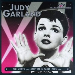 Judy Garland, Vol. 3: Girl Crazy/Meet Me in St. Louis