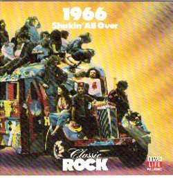 1966: Shakin' All Over - Time Life Classic Rock