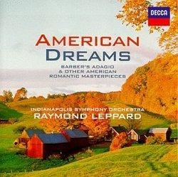 American Dreams: Barber's Adagio & Other American Romantic Masterpieces