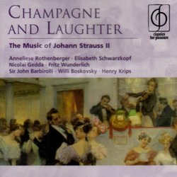 Champagne & Laughter: The Music of Johann Strauss II