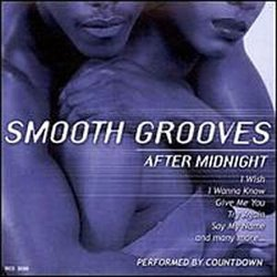Smooth Grooves After Midnight