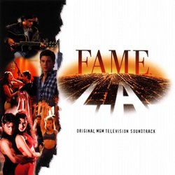 Fame L.A.: Original MGM Television Soundtrack