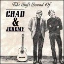 Soft Sound of Chad & Jeremy