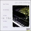 Jazz Piano Anthology: In the Beginning