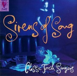 Sirens of Song: Classic Torch Singers