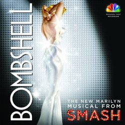 Bombshell: The New Marilyn Musical from Smash (Deluxe Edition)