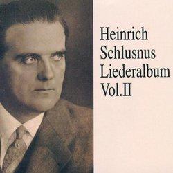 Heinrich Schlusnus Liederalbum, Vol. 2