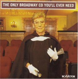 The Only Broadway CD You'll Ever Need