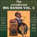 Uncollected Big Bands 5