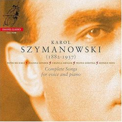 Szymanowski: Complete Songs for Voice and Piano