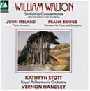 John Ireland: Piano Concerto in E Flat Major / Frank Bridge: Phantasm for Piano & Orchestra / William Walton: Sinfonia Concertante for Orchestra with Piano (Original Version) - Kathryn Stott / Royal Philharmonic Orchestra / Vernon Handley