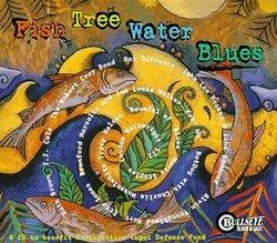 Fish Tree Water Blues