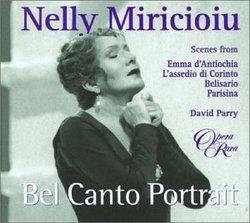 Nelly Miricioiu - Bel Canto Portrait ~ Scenes from Emma d'Antiochia, L'assedio di Corinto, Belisario, Parisina