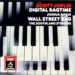 Joplin: Digital Ragtime / Joshua Rifkin - Wall Street Rag / The Southland Stingers