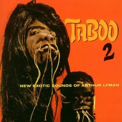 Taboo 2: New Exotic Sounds of