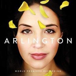 Arlington (World Premiere Recording)