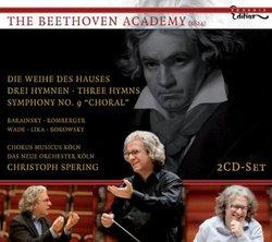 Beethoven: Die Weihe Des Hauses; Drei Hymn