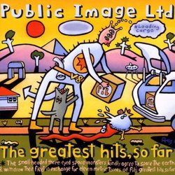 Public Image Ltd. - Greatest Hits So Far