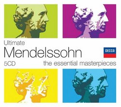 Ultimate Mendelssohn: The Essential Masterpieces [Box Set]