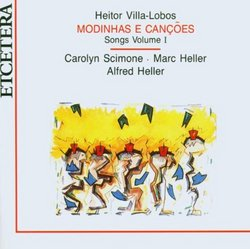 Heitor Villa-Lobos: Modinhas e Canções, Songs Vol. 1