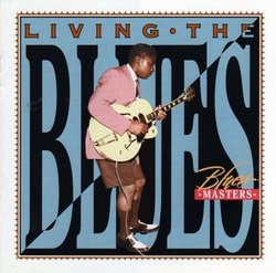Living the Blues: Blues Masters
