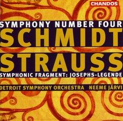 Schmidt: Symphony No. 4; Strauss: Symphonic Fragment (Josephs-Legende)