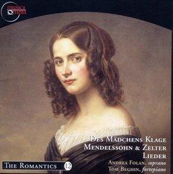 Des Madchens Klage - Mendelssohn & Zelter Lieder