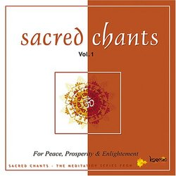 Sacred Chants - Vol 1