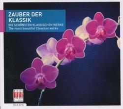 Zauber der Klassik: The most beautiful Classical works