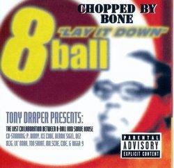 8Ball Lay It Down - Chopped by Bone