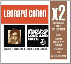 X2 (Songs of Leonard Cohen/ Songs of Love And Hate)