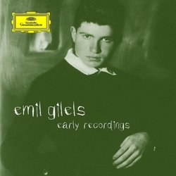 Emil Gilels: Early Recordings