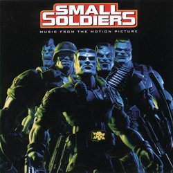 Small Soldiers: Music From The Motion Picture