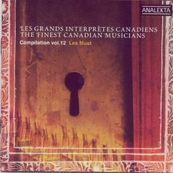 The Finest Canadian Musicians, Vol. 12: Les Must