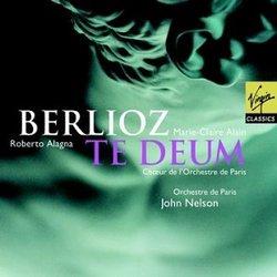 Berlioz - Te Deum / Alagna, M-C. Alain, Orchestre de Paris, Nelson