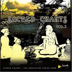 Sacred Chants - Vol 2