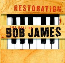 Restoration: The Best of Bob James