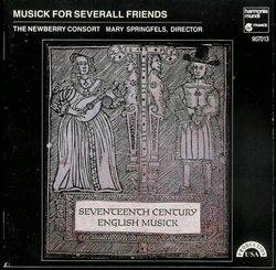 Musick For Several Friends: Seventeenth Century English Musick [17th Century]