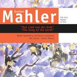 """Mahler: Das Lied von der Erde """"The Song of the Earth"""""""