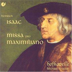 Isaac: Missa pro Maximiliano