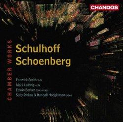 Schulhoff, Schoenberg: Chamber Works