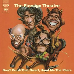 Don't Crush That Dwarf Hand Me the Pliers