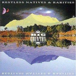 Restless Natives & Rarities