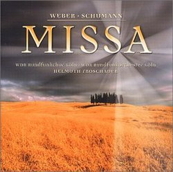 Weber & Schumann: Missa