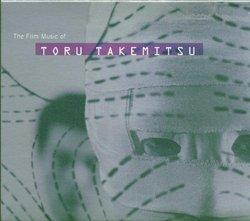 The Film Music Of Toru Takemitsu
